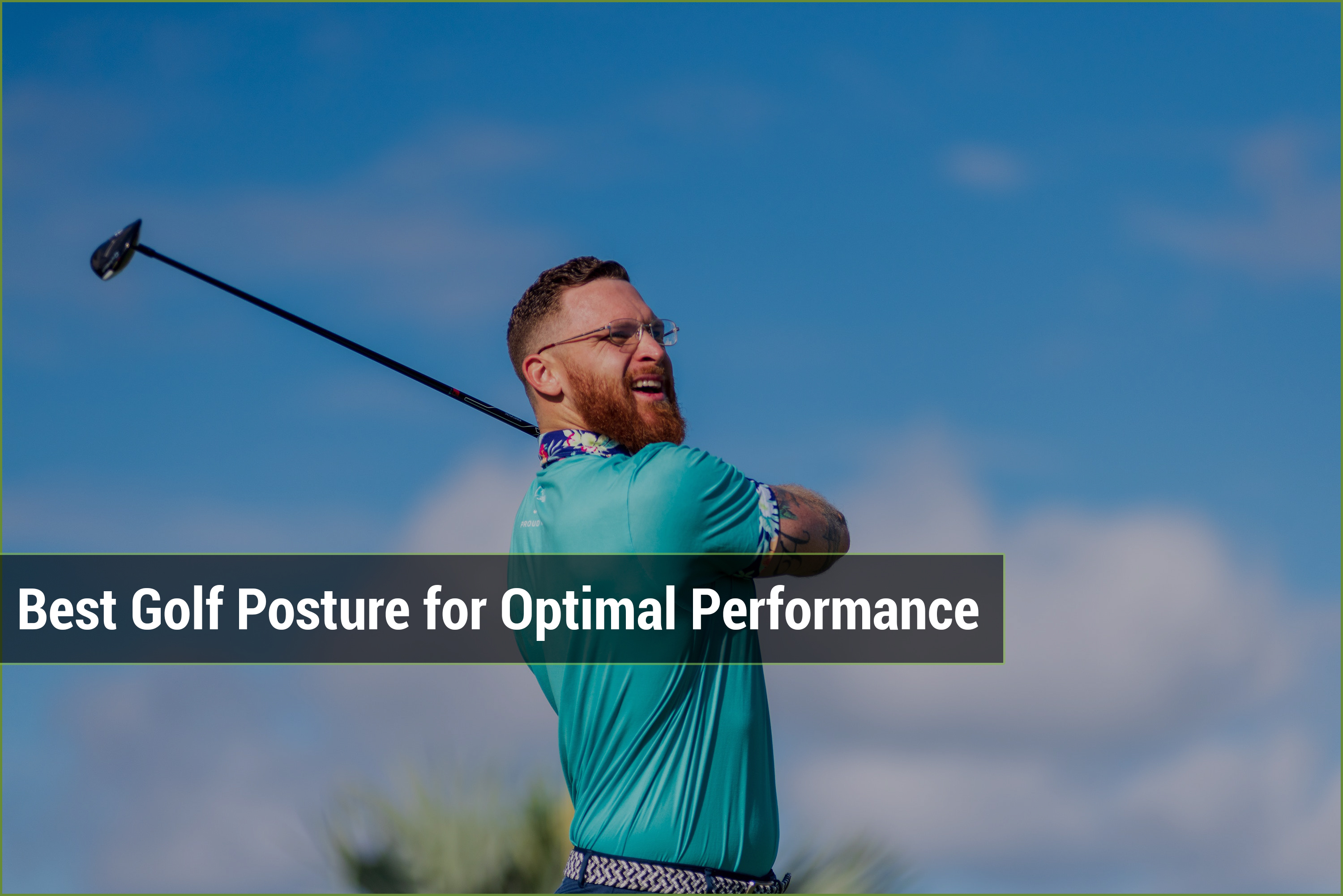 Best Golf Posture for Optimal Performance