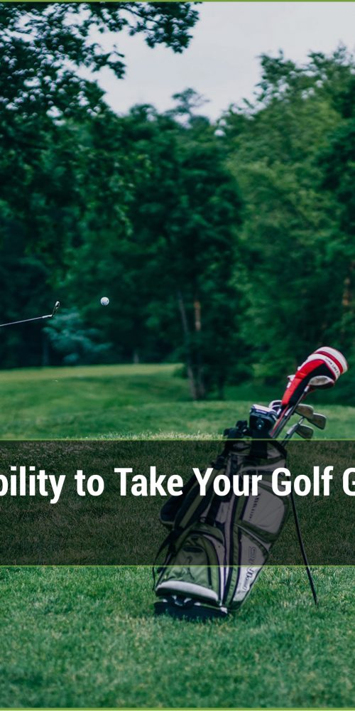 Core Strength and Stability to Take Your Golf Game to the Next Level